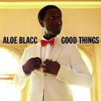 Aloe Blacc: Good Things