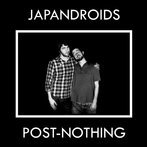 Japandroids: Post Nothing